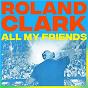 Album All My Friends de Roland Clark