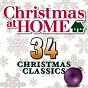 Album Christmas at home: 34 christmas classics de The Festival Choir & Hosanna Chorus & Steven Anderson