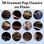 Album 30 greatest pop classics on piano de Steven C
