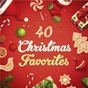 Compilation 40 christmas favorites avec Arcangelo Corelli / Divers Composers / The Choir of Westminster Abbey / Martin Neary / Martin Baker...