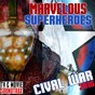 Album Marvelous superheroes: civil war 2016 de TV & Movie Soundtrax