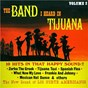 Album The band I heard in tijuana, vol.2 de Los Norte Americanos