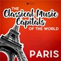 Compilation Classical music capitals of the world: paris avec Darius Milhaud / Divers Composers / Neues Bachisches Collegium Musicum Leipzig / Max Pommer / Ludwig Guttler...