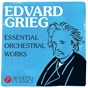 Compilation Edvard grieg - essential orchestral works avec Edward Grieg / Divers Composers / Hamburg State Opera Orchestra / Wilhelm Bruckner-Ruggeberg / The Utah Symphony Orchestra...