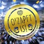 Compilation O'zapft is! die 25 ultimativen oktoberfest hits avec Bernauerhof Musikanten / The Bavarian Brass Orchestra / Mondscheintrio / Die Lustigen Holzer Buam / Haringer Buam...