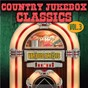 Compilation Country jukebox classics, vol. 3 avec Red Sovine / Tommy Cash / Henson Cargill / Johnny Doe / Bobby Bond...