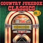 Compilation Country jukebox classics, vol. 3 avec Dillard Crume & the Soul Rockers / Tommy Cash / Henson Cargill / Johnny Doe / Red Sovine...