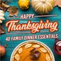 Compilation Happy thanksgiving: 40 family dinner essentials avec Steven C / Tommy Daugherty / Kymaera / Touch My Soul / Jazz Urbaine...