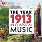 Compilation The year 1913 in classical music avec Arnold Voketaitis / Divers Composers / Minnesota Orchestra / Stanislaw Skrowaczewski / Maurice Ravel...