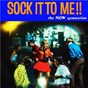 Compilation Sounds and voices of the now generation: sock it to me!! avec Paul Griffin / Little Joe Curtis / Donnie Burks / The Mustang