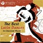 Compilation The best latin dances in classical music avec Gyorgy Gyorivanyi Rath / Divers Composers / Iain Sutherland Concert Orchestra / Iain Sutherland / Isaac Albéniz...