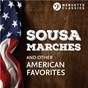 Compilation Sousa Marches and other American Favorites avec Andrew Lane / Divers Composers / Orlando Philharmonic Orchestra / John Stafford Smith / Orlando Pops Orchestra...