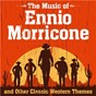 Compilation The Music of Ennio Morricone and Other Classic Western Themes avec Andrew Lane / Orlando Pops Orchestra / 101 Strings Orchestra / The Miles Dixon Orchestra / The Oklahoma String Orchestra