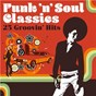 Compilation Funk 'n' Soul Classics: 25 Groovin' Hits avec The Delfonics / The Average White Band / Sam & Dave / Ike & Tina Turner / The O'jays...