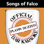 Album Official bar karaoke: songs of falco de Playin' Buzzed