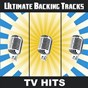 Album Ultimate backing tracks: TV hits de Soundmachine