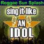 Album Sing it like an idol: reggae sun splash de The Original Hit Makers