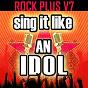Album Sing it like an idol: rock plus vol. 7 de The Original Hit Makers