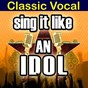 Album Sing it like an idol: classic vocal de The Original Hit Makers