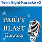 Album Teen night karaoke, vol. 3 de Party Blast