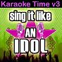 Album Sing it like an idol: karaoke time, vol. 3 de The Original Hit Makers