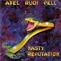 Album Nasty reputation de Axel Rudi Pell