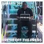 Album Fresh off the press de DJ Nasty 305