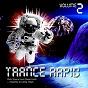 Compilation Trance rapid vol.2 avec Sami Saari / Load Crew / Alex Bartlett / Joni / Kenzie, James...