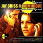 Album One minute before the end de Dominique / Jay Criss