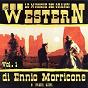Album Le musiche dei grandi western DI ennio morricone e molti altri vol. 1 de Western Band