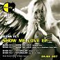 Album Show me love ep de Bass Fly