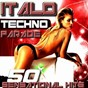 Compilation Italo techno parade avec Tenky VS. Shorty / DJ Scana / Stylus / Bubbles / Doktor Noize DJ...