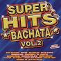 Compilation Super hits bachata volume 2 avec Bachata Band / Bachata de Oro / I.Pichardo / Salvador P. / Rosario Band...