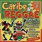 Compilation Caribe and reggae volume 2 avec Smilé / Jack Liv / A.Omocaro / Beach Boys Band / Caraibi Train...