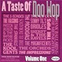 Compilation A taste of doo wop, vol. 1 avec Preston Jackson & the Rhythm Aces / The Five Echoes / The Kool Gents / The Orchids / The Magnificents...