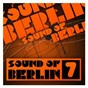 Compilation Sound of berlin 7 - the finest club sounds selection of house, electro, minimal and techno avec Klartraum / Sound of Berlin 7 / The Finest Club Sounds Selection of House, Electro, Minimal & Techno / Fritz Kalkbrenner / Miss Jools...