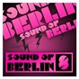 Compilation Sound of berlin 8 - the finest club sounds selection of house, electro, minimal and techno avec Phil Kieran / Sound of Berlin 8 / The Finest Club Sounds Selection of House, Electro, Minimal & Techno / Tigerskin / Chopstick & Johnjon...