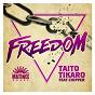 Album Freedom (feat. Chipper) de Taito Tikaro