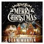 Album The merry christmas collection de Dean Martin