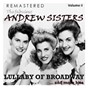 Album The fabulous andrew sisters, vol. 2 - lullaby of broadway... and more hits de The Andrews Sisters