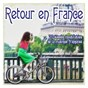 Compilation Retour en france avec Serge Gainsbourg / Monique Andrée Serf / Barbara / C Nougaro, Jacques Datin / Claude Nougaro...