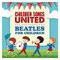 Album Beatles for kids de Children Songs United
