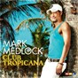 Album Club tropicana de Mark Medlock