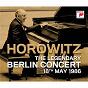 Album The legendary berlin concert de Robert Schumann / Vladimir Horowitz / Alexander Scriabin / Franz Liszt / Frédéric Chopin...