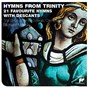 Album Hymns from trinity de The Choir of Trinity College, Cambridge