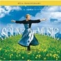 Compilation The sound of music - 45th anniversary edition avec Lea Michele / Julie Andrews / Irwin Kostal / Anna Lee / Portia Nelson...