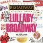 Compilation Celebrate broadway vol. 3: lullaby of broadway avec Lonny Price / Jerry Orbach / 42nd Street Ensemble / Elaine Stritch / Joey Faye...