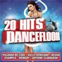Compilation 20 hits dancefloor avec September / Yolanda Be Cool & Dcup / Gossip / Helmut Fritz / Kelly Rowland...