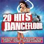 Compilation 20 hits dancefloor avec Yolanda Be Cool & Dcup / Gossip / Helmut Fritz / Kelly Rowland / Ke$ha...