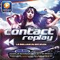 Compilation Contact replay avec Gilles Luka / Antoine Clamaran / Alexandra Stan / Milk & Sugar VS. Vaya Con Dios / Gums...